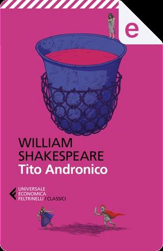 Tito Andronico by William Shakespeare