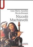 Niccolò Machiavelli by Gian Mario Anselmi, Nicola Bonazzi