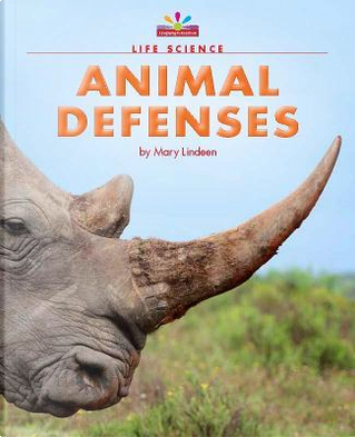 Animal Defenses by Mary Lindeen