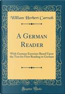 A German Reader by William Herbert Carruth