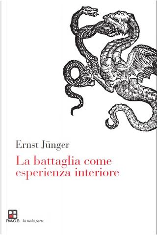 La battaglia come esperienza interiore by Ernst Jünger