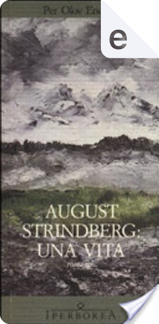 August Strindberg by Per Olov Enquist