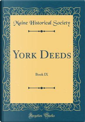 York Deeds by Maine Historical Society