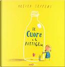 Il cuore e la bottiglia by Oliver Jeffers