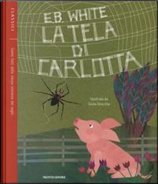 La tela di Carlotta by E. B. White