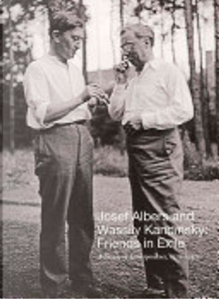 Josef Albers and Wassily Kandinsky by Josef Albers