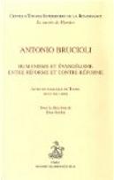 Antonio Brucioli by Chiara Lastraioli, Davide Dalmas, Denis Fachard, Edoardo Barbieri, Massimo Firpo, Simona Brambilla, Ugo Rozzo
