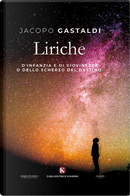 Liriche d'infanzia e di giovinezza by Jacopo Gastaldi