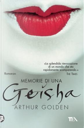 Memorie di una geisha by Arthur Golden