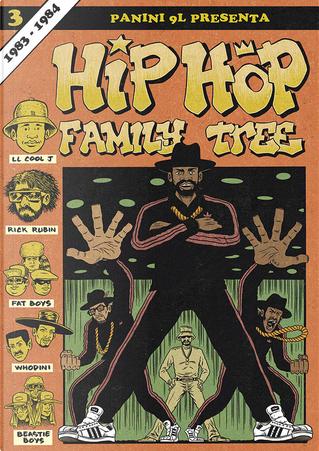 Hip Hop Family Tree vol. 3 by Ed Piskor