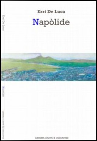 Napòlide by Erri De Luca