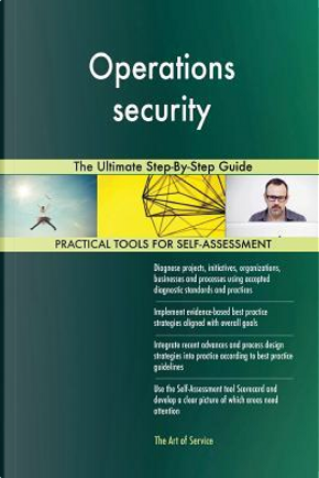 Operations security by Gerardus Blokdyk