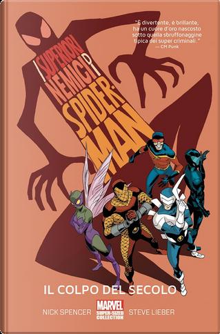 I superiori nemici di Spider-Man by James Asmus, Nick Spencer