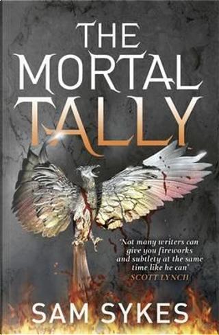 The Mortal Tally by Sam Sykes