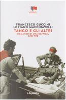 Tango e gli altri by Francesco Guccini, Loriano Macchiavelli