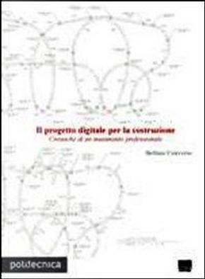 Il progetto digitale per la costruzione. Cronache di un mutamento professionale by Stefano Converso