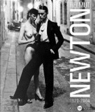 Helmut Newton 1920-2004 by June Newton