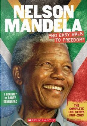 Nelson Mandela by Barry Denenberg