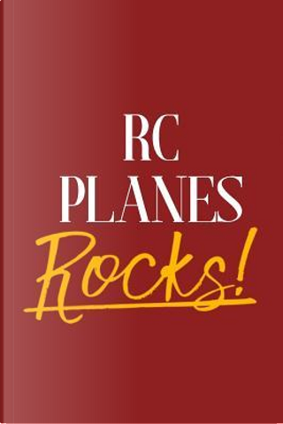 RC Planes Rocks! by Hobby Notebooks