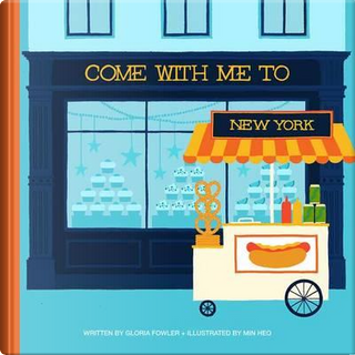 Come With Me to New York by Gloria Fowler