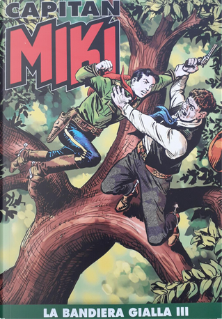 Capitan Miki n. 132 by Maurizio Torelli