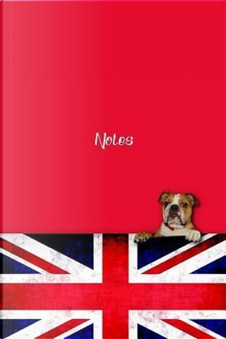 Notes, English Bulldog Lined Writing Notebook by Jaxsonthebulldog