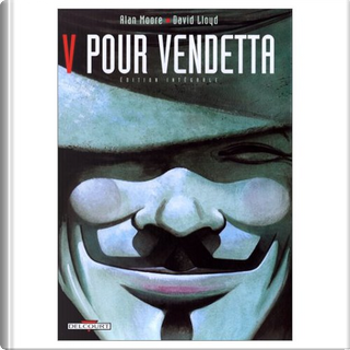 V pour vendetta by Alan Moore