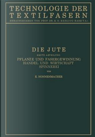 Die Jute by E. Nonnenmacher