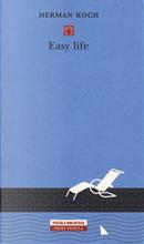 Easy Life by Herman Koch