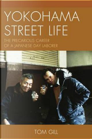 Yokohama Street Life by Tom Gill