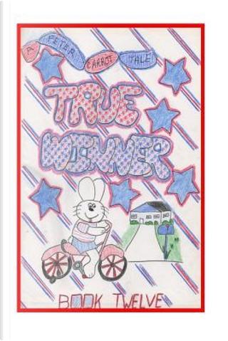 True Winner by Jacquie Lynne Hawkins