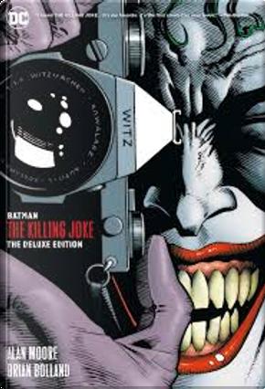 Batman: The Killing Joke by Alan Moore