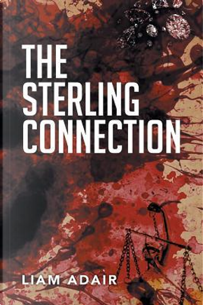 The Sterling Connection by Liam Adair