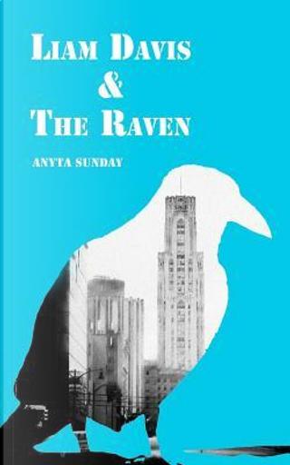 Liam Davis & the Raven by Anyta Sunday