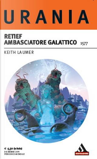 Retief Ambasciatore Galattico by Keith Laumer
