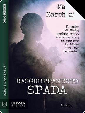 Raggruppamento Spada by Matteo Marchisio