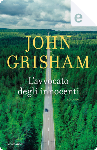 L'avvocato degli innocenti by John Grisham