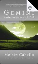 Gemini by Moisés Cabello
