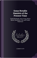 Some Notable Hamlets of the Present Time by Clement Scott