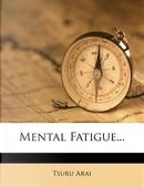Mental Fatigue... by Tsuru Arai