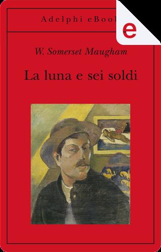 La luna e sei soldi by William Somerset Maugham