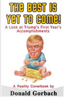 The Best Is Yet To Come! by Donald Gorbach