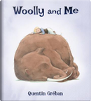 Woolly and Me by Quentin Gréban