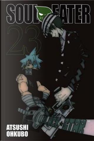 Soul Eater, Vol. 23 by Atsushi Ohkubo