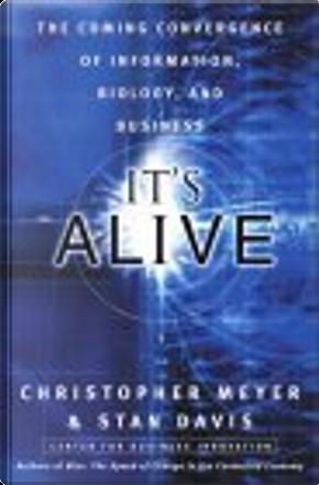 It's Alive by Christopher Meyer, Stan Davis
