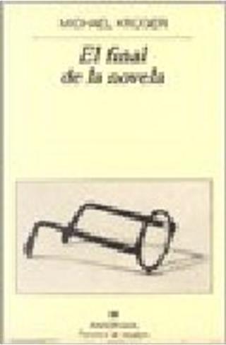 El final de la novela by Michael Krüger