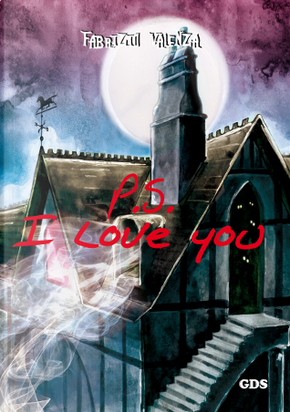 Ps: I love you by Fabrizio Valenza