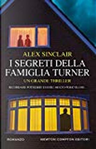 I segreti della famiglia Turner by Alex Sinclair
