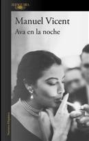 Ava en la noche by Manuel Vicent