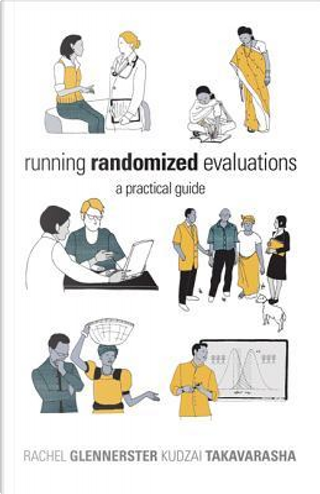 Running Randomized Evaluations by Rachel Glennerster